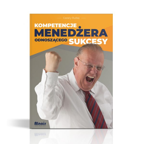 Kompetencje menedżera odnoszącego sukcesy